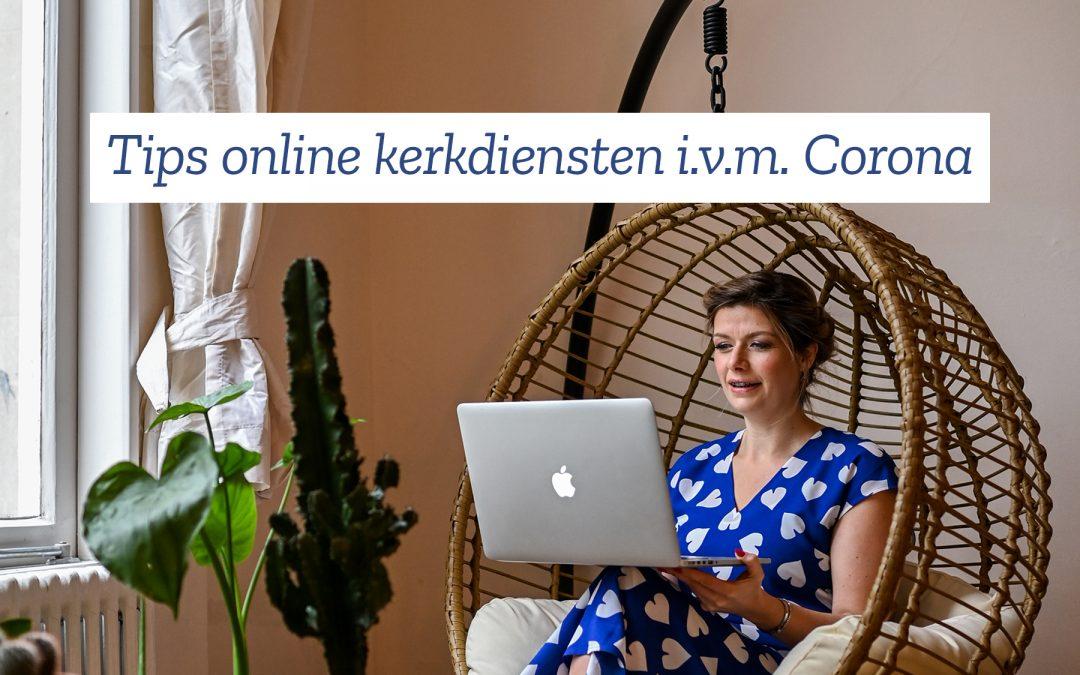 Tips voor een online kerkdienst